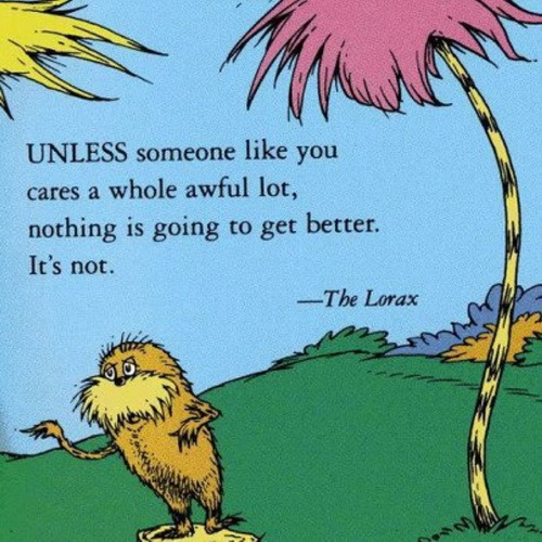 The Lorzx - unless someone like you cares a whole awful lot, nothings's going to get better, it's not
