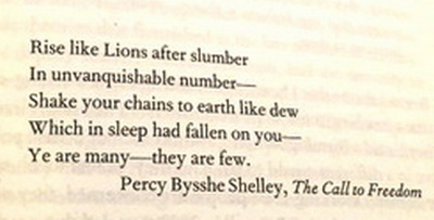 Percy Bysshe Shelley - Shake your chains to earth like dew, you are many they are few