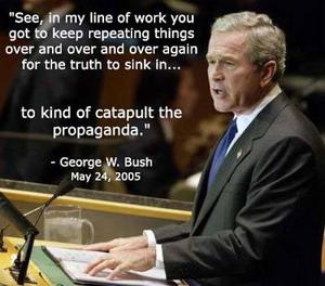 Bush catapult the propaganda