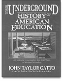cover of Gatto book Underground History of American Education