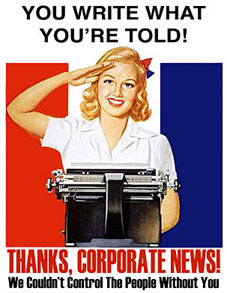 corporate media you write what you're told poster