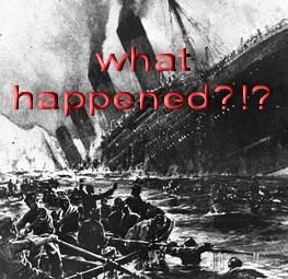 titanic going down - what happened?